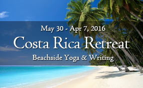 Costa Rica Writing and Yoga Retreat with Dave Ursillo and Kat Marolt